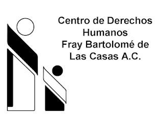 Centro de Derechos Humanos Fray Bartolomé de Las Casas, A.C. San Cristóbal de Las Casas, Chiapas, México a18 de febrero de 2015 Boletín No.2 México...