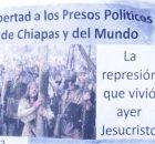 Integrantes del Frente Campesino Popular de Chiapas, integrado por las organizaciones FPR, OPEZ Histórica-BFP, FEDROC, MPC, OCD 20 de Noviembre, AICOP, MAO-LN, OPECH, MOCRI E.Z,...