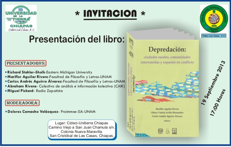 19 de septiembre de 2013, 17:00hrs CIDECI-UniTierra Chiapas Checa la grabación de la transmisión: Video streaming by Ustream PRESENTADORES: * Richard Stahler-Sholk- Eastern Michigan University...