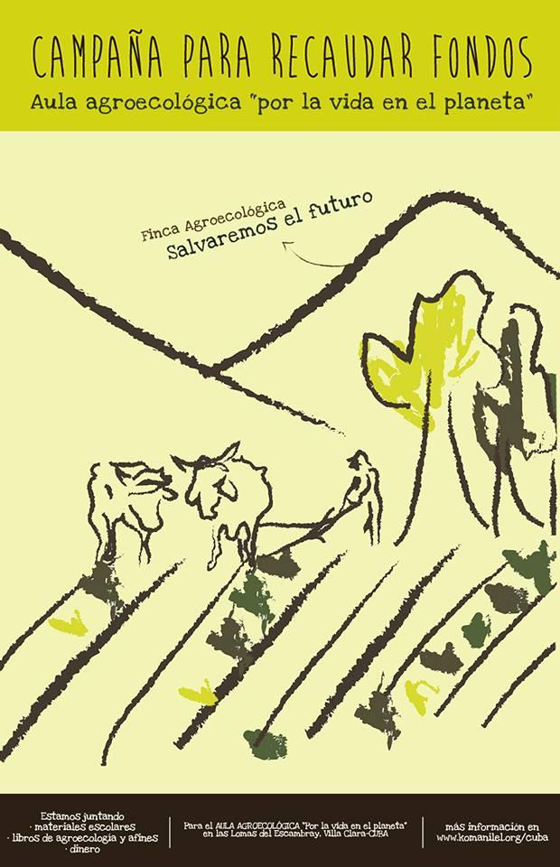 """Estamos iniciando una campaña de recaudación para elAula agroecológica """"Por la vida en el Planeta"""", que funciona dentro de lafinca agroecológica """"salvaremos el futuro"""", en..."""
