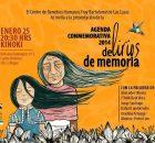 El pasado 25 de Enero se llevo a cabo la presentación de la agenda conmemorativa 2014 DeLirios de Memoria del centro de Derechos Humanos Fray...