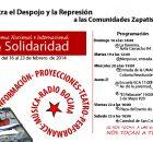 Del 16 al 23 de febrero de 2014. Contra el despojo y la represión a las comunidades zapatistas. La comunidad zapatista ejido 10 de abril,...