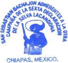 EN EJIDO SAN SEBASTIÁN BACHAJÓN ADHERENTES A LA SEXTA DECLARACIÓN DE LA SELVA LACANDONA. CHIAPAS, MÉXICO. A 26 DE SEPTIEMBRE 2016. A la Comandancia General...
