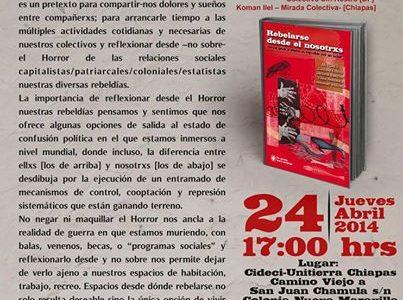 24 de abril de 2014. 17:00hrs Lugar: Cideci-Unitierra Chiapas Camino Viejo a San Juan Chamula s/n. Colonia Nueva Maravilla. San Cristóbal de las Casas, Chiapas....