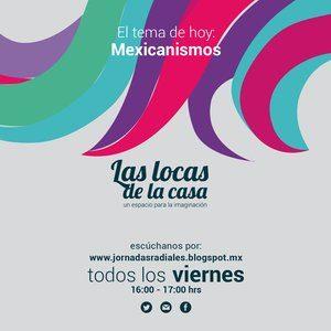 Se habla de anglicismos y demás, pero no podemos negar los mexicanismos encontrados en todas las expresiones artísticas. ¡Pobres de los extranjeros que llegan a...