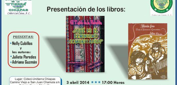 ESUCHA Y DESCARGA LOS AUDIOS DE LA PRESENTACIÓN: [display_podcast] 3 de abril de 2014. 17:00hrs Cideci-Unitierra Chiapas Camino Viejo a San Juan Chamula s/n. Colonia...