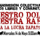 Miércoles 14 de Mayo de 9:00 a 18:00 hrs #MediosLibres contra la guerra de Exterminio Al Pueblo de México A los pueblos del mundo A...
