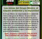 Seminario permanente de la sustentabilidad invita el conversatorio sobre: Las minas del Grupo México, el saqueo ambiental y la impunidad Martes 3 de febrero de...
