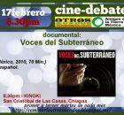 Seminario permanente de la sustentabilidad invita: Cine (con conciencia) en Kinoki este Martes 17 de febrero de 2015, a las 8:30pm: Voces del Subterráneo En...