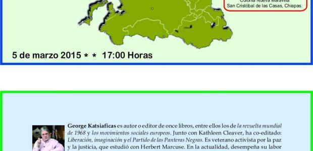 """Invitación-Conferencia: """"Levantamientos desconocidos de Asia: las experiencias desde abajo"""" Impartirá: George Katsiaficas 5 de Marzo 2015 17:00 Horas Lugar: Cideci-Unitierra Chiapas Camino Viejo a San..."""