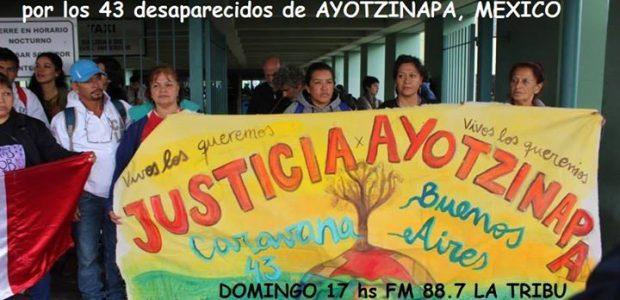 HOY por los 43 estudiantes desaparecidos de Ayotzinapa, México, durante la Caravana Sudamericana de los Familiares. FM 88.7 La Tribu, o www.fmlatribu,com ESCUCHÁ: Un programa...