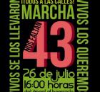 Este domingo 26 de julio de 2015. Sal a marchar por la presentación con vida de los 43 normalistas de Ayotzinapa