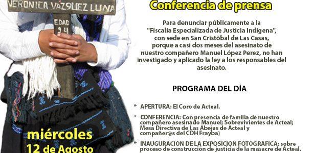 """Información relacionada: """"A un mes del asesinato de muestro compañero Manuel, sigue impune"""": Sociedad Civil Las @AbejasDeActeal [Chiapas] EN VIVO Conferencia de prensa con motivo..."""