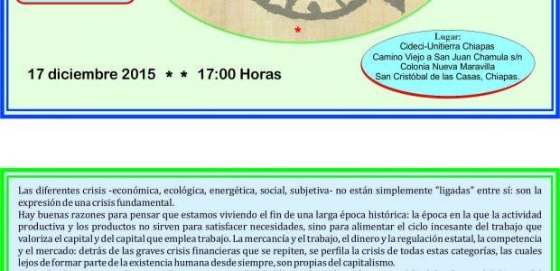 INVITACIÓN-CONFERENCIA: EN BUSCA DE LAS RAÍCES DEL MAL Consideraciones sobre las categorías Fundamentales del capitalismo IMPARTIDA POR: Anselm Jappe 17 de diciembre 2015 17:00 horas...