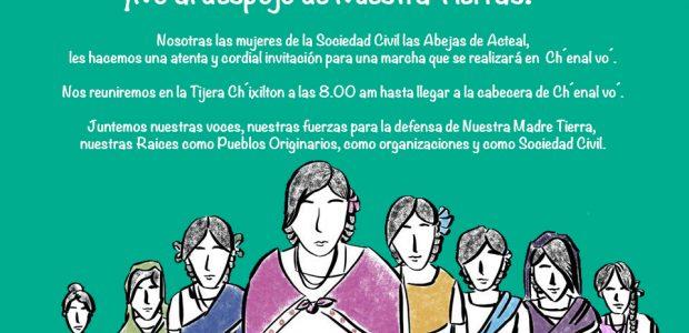 Hacemos una atenta y cordial invitación para una marcha que se realizará en Ch´enal vo´. 8 de marzo día internacional de las mujeres Nosotras las...