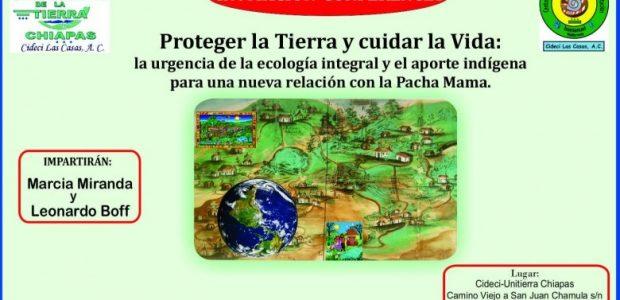 INVITACIÓN-CONFERENCIA Proteger la Tierra y cuidar la Vida: la urgencia de la ecología integral y el aporte indígena para una nueva relación con la Pacha...